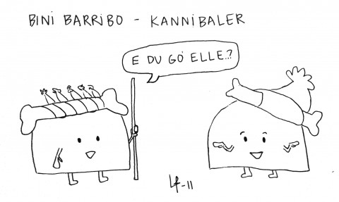 Göteborgsvits - Bini Barribo - Kannibaler
