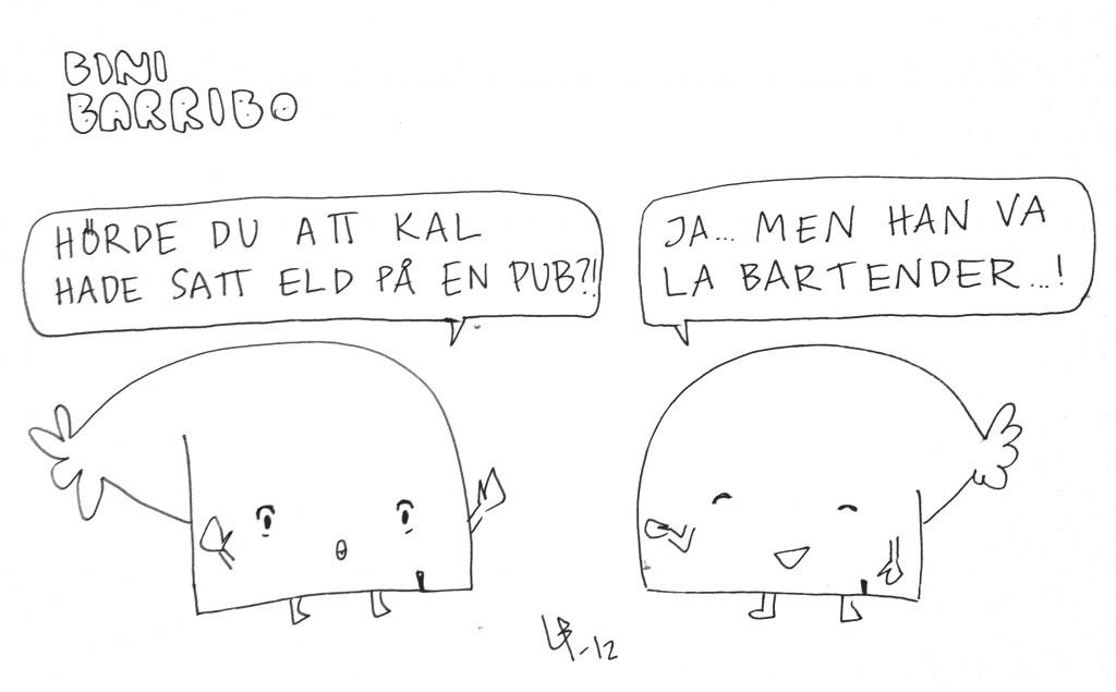Bini Barribo - Bartender - Göteborgsvits