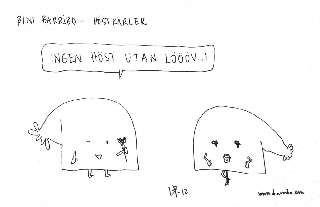 Goteborgsvits - Höstkärlek - Bini Barribo - Lina Barryd