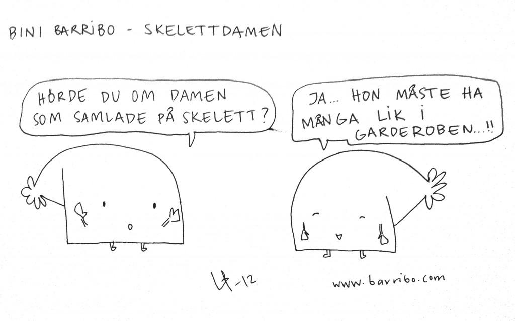Bini Barribo - Skelettdamen - Göteborgsvits